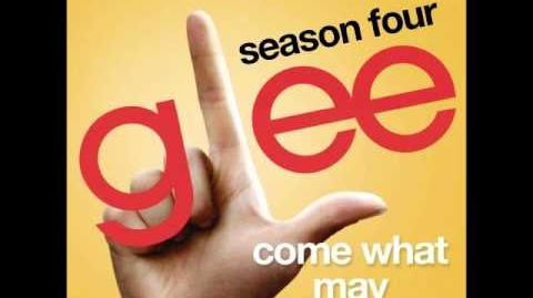 Glee - Come What May (DOWNLOAD MP3 LYRICS)