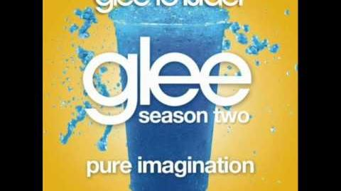Pure Imagination - Glee (Audio)