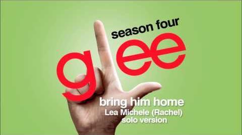 Bring Him Home (Rachel Solo Version) - Glee HD Full Studio