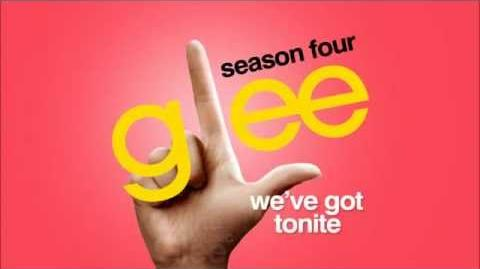 Glee Cast - We've Got Tonight