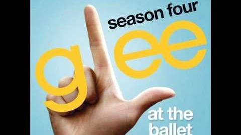 Glee - At the Ballet (Full Version) Download Link-0