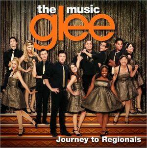 GleeTheMusic-JourneyToRegionals