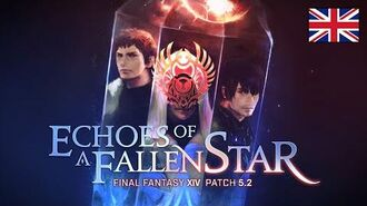 FINAL FANTASY XIV Patch 5.2 - Echoes of a Fallen Star