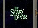 The Scary Door