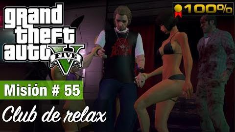 "Grand Theft Auto 5 Misión 55 - ""Club de relax"" ( Medalla de oro )"
