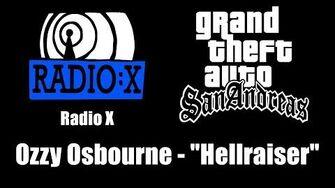 "GTA San Andreas - Radio X Ozzy Osbourne - ""Hellraiser"""