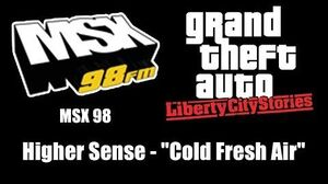 "GTA Liberty City Stories - MSX 98 Higher Sense - ""Cold Fresh Air"""