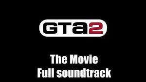 GTA 2 (GTA II) - The Movie Full soundtarck