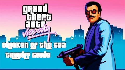Grand Theft Auto Vice City (PS4) - Chicken of the Sea Trophy Guide