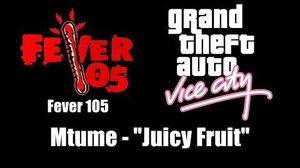 "GTA Vice City - Fever 105 Mtume - ""Juicy Fruit"""