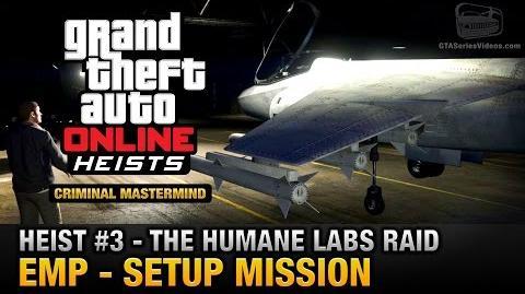 GTA Online Heist 3 - The Humane Labs Raid - EMP (Criminal Mastermind)