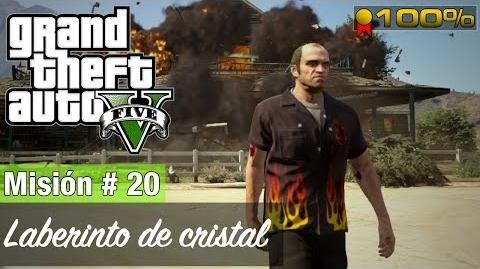 "Grand Theft Auto V - ""Laberinto de cristal"""