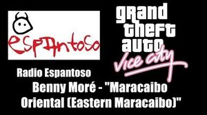 "GTA Vice City - Radio Espantoso Benny Moré - ""Maracaibo Oriental"" (""Eastern Maracaibo"")"