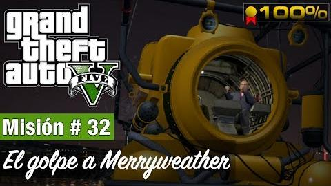 "Grand Theft Auto V - ""El golpe a Merryweather (Carguero)"""