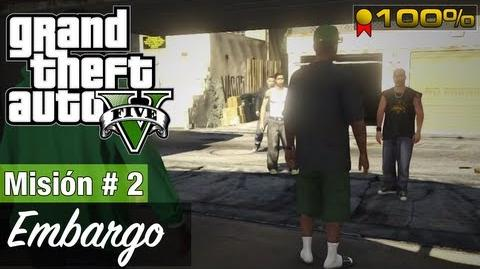 "Grand Theft Auto V - ""Embargo"""