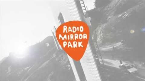 GTA V - Radio Mirror Park (Full Radio)