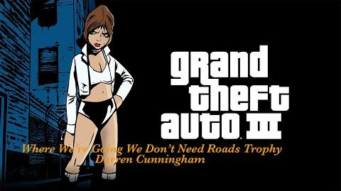 GTA3 Where We're Going We Don't Need Roads Trophy