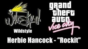 "GTA Vice City - Wildstyle Herbie Hancock - ""Rockit"""