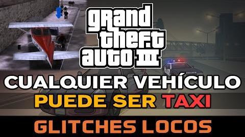 GTA III - Cualquier vehículo puede ser taxi Glitches locos