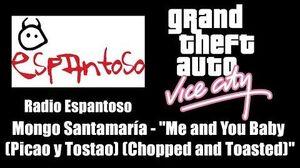 """GTA Vice City - Radio Espantoso Mongo Santamaría - """"Me and You Baby (Picao y Tostao)"""""""