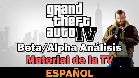 GTA IV - Beta Alpha Análisis - Material de la TV Spanish