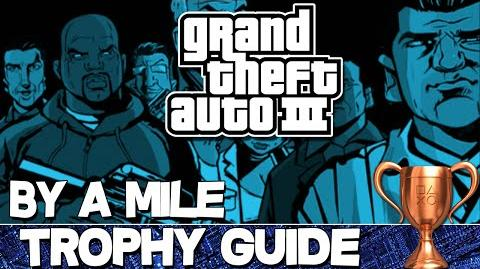 Grand Theft Auto 3 By a Mile Trophy Guide