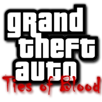 Grand Theft Auto Ties of Blood