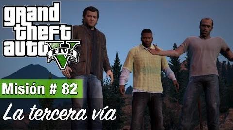 """Grand Theft Auto V - """"La tercera vía (Opción C)"""""""