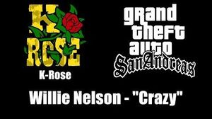 "GTA San Andreas - K-Rose Willie Nelson - ""Crazy"""