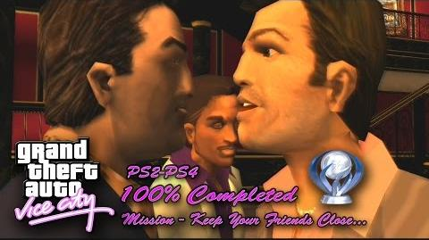 GTA Vice City - Keep Your Friends Close..