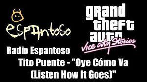 """GTA Vice City Stories - Radio Espantoso Tito Puente - """"Oye Cómo Va (Listen How It Goes)"""""""