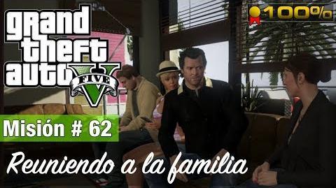 """Grand Theft Auto V - """"Reuniendo a la familia"""""""