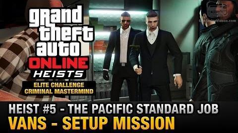 GTA Online Heist 5 - The Pacific Standard Job - Vans (Criminal Mastermind)