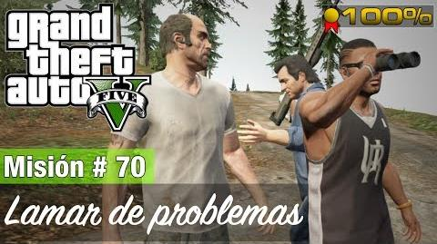 "Grand Theft Auto V - ""Lamar de problemas"""