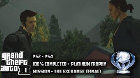 GTA 3 - The Exchange (100% Completed King of Liberty City Platinum Trophy)