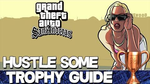 Grand Theft Auto San Andreas Hustle Some Trophy Guide