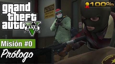 """Grand Theft Auto V - """"Prólogo"""""""