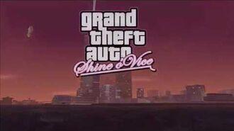 GTA Shine o' Vice Demo Trailer