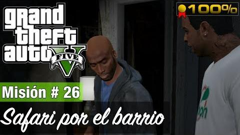 "Grand Theft Auto V - ""Safari por el barrio"""