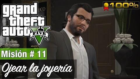 """Grand Theft Auto V - """"Ojear Inspección de la joyería"""""""