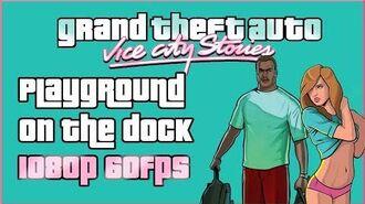GTA Vice City Stories - Fardando en el Muelle - 1080p 60fps