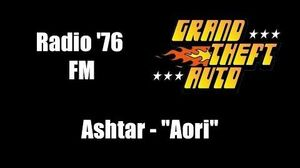 "GTA 1 (GTA I) - Radio '76 FM Ashtar - ""Aori"""