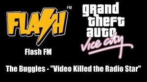 "GTA Vice City - Flash FM The Buggles - ""Video Killed the Radio Star"""