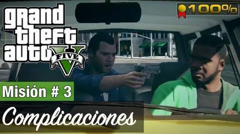 "Grand Theft Auto V - ""Complicaciones"""