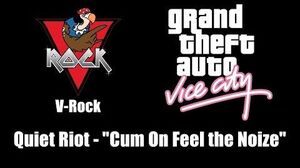 "GTA Vice City - V-Rock Quiet Riot - ""Cum On Feel the Noize"""