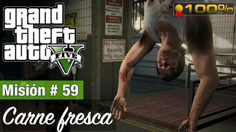 """Grand Theft Auto V - """"Carne fresca"""""""