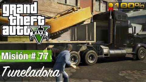 """Grand Theft Auto V - """"Tuneladora"""""""