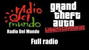 GTA Liberty City Stories - Radio Del Mundo Full radio