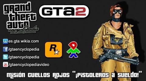 """Grand Theft Auto 2 - Misión Cuellos Rojos """"¡Pistoleros a sueldo!"""""""