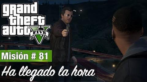 """Grand Theft Auto V - """"Ha llegado la hora (Opción B)"""""""
